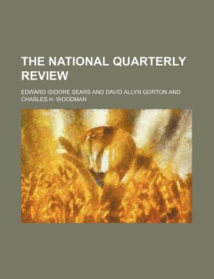 Rarebooksclub.com The National Quarterly Review by Sears, Edward Isidore [Paperback] at Sears.com